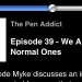 "Screenshot vom Penaddict-Podcastbild mit dem Titel ""We are the normals"""